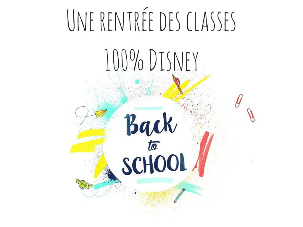 Une rentrée des classes 100% Disney