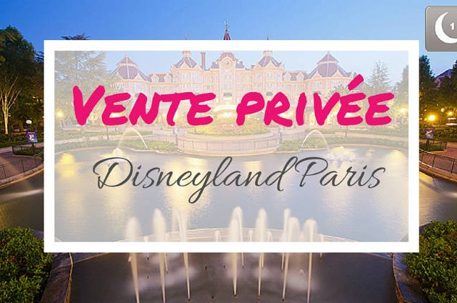 Vente privée disneyland paris 50 %