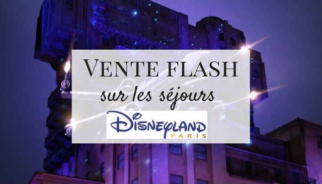 Vente Flash Disneyland Paris, Saison de la Force !