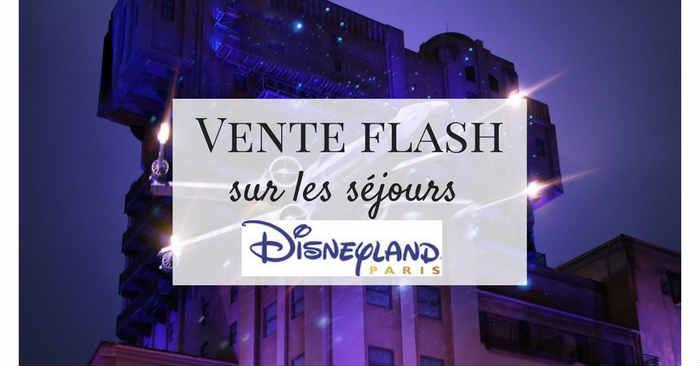 Vente Flash Disneyland Paris, Saison de la Force !
