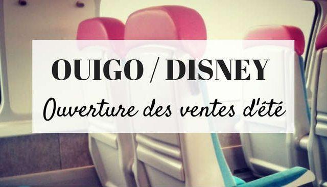 Ouigo Disney : ouverture des ventes d'été